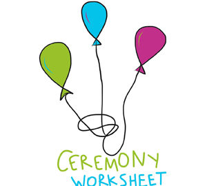 ceremony worksheet