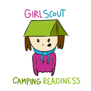 Girl Scout Camping Readiness Guide